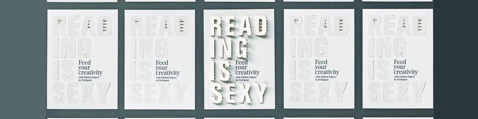 Los Edition Papers de Fedrigoni lo tienen claro: Reading is Sexy!